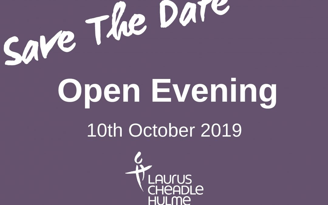 Save the date for Laurus Cheadle Hulme's 2019 Open Evening